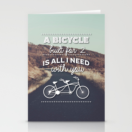 A bicycle built for 2 is all I need with you